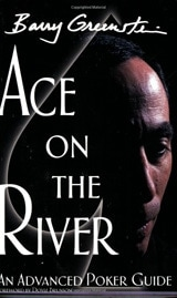 Ace on the River by Barry Greenstein