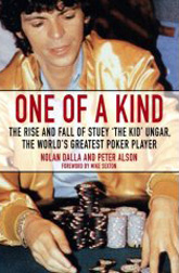 """One of a Kind"" by Nolan Dalla: the Stu Ungar story"