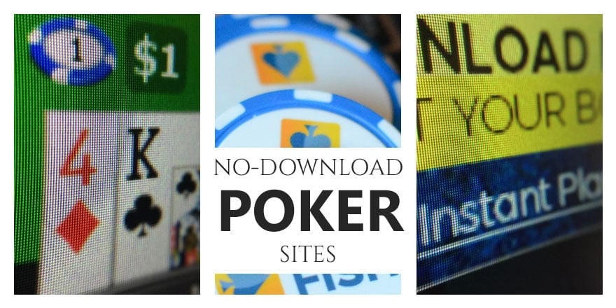 NO Download Online Poker for July 2020 (Trusted Sites)