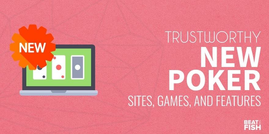 New Poker Sites Uk