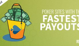 BEST Poker Payouts in Feb 2021 – Fastest Withdrawals