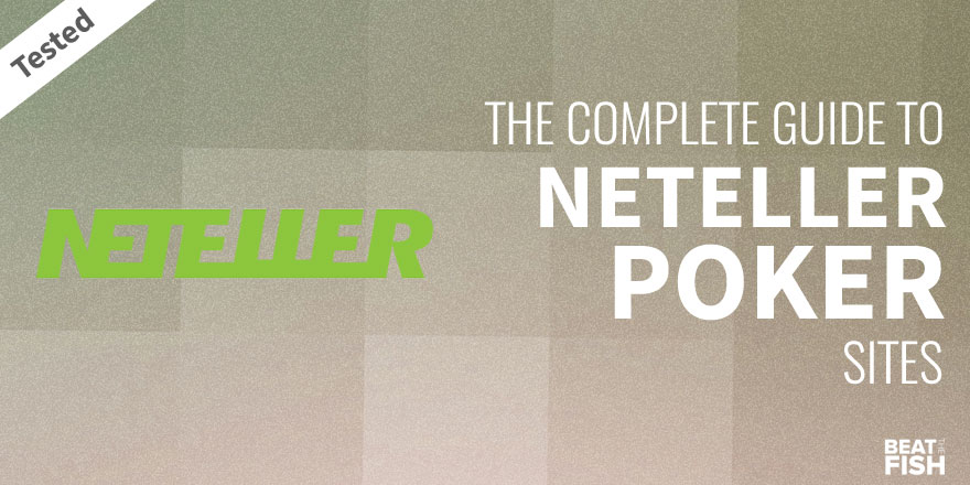 Neteller Poker Sites