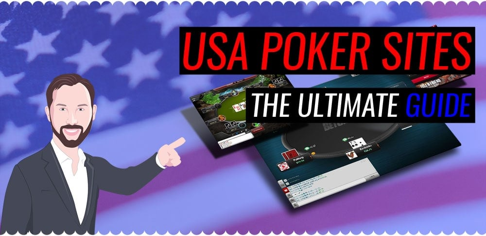 The Ultimate USA Poker Site Guide