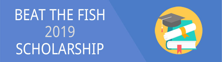 Beat The Fish 2019 Scholarship