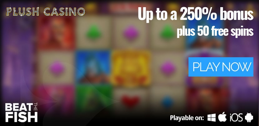 Play at Plush Casino Now