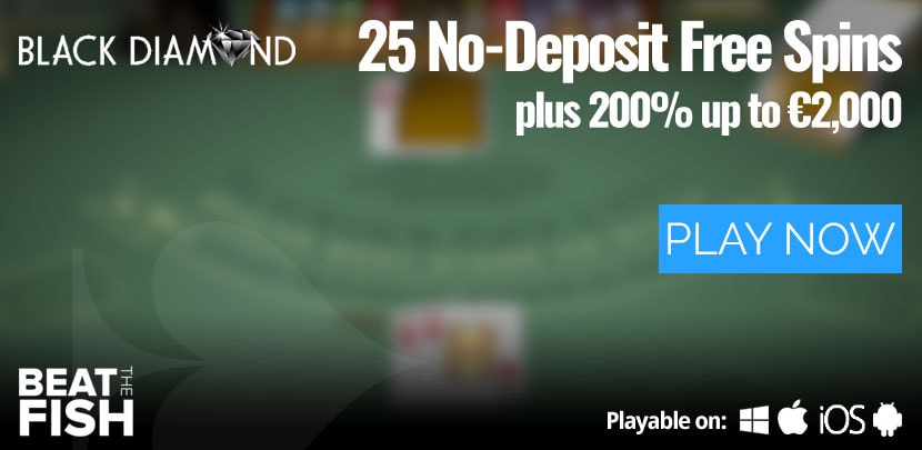 Play Now at Black Diamond Casino