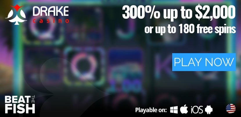 Play Now at Drake Casino