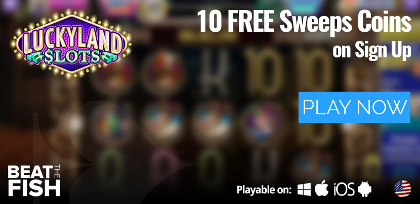 Play Now at Luckyland Slots